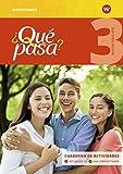 ¿Qué pasa? - Ausgabe 2016: Cuaderno de actividades 3 mit Lernsoftware und Audio-CD für Schüler
