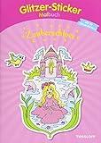 Glitzer-Sticker Malbuch Zauberschloss: Mit 45 glitzernden Stickern! (Malbücher und -blöcke)