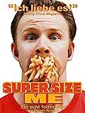 Super Size Me [dt./OV]