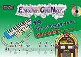 Einfacher!-Geht-Nicht: 19 Hits & Evergreens – für MELODICA (mit Schlauch) mit CD: Das besondere Notenheft für Anfänger