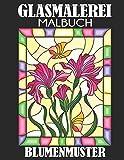 Glasmalerei Malbuch: Blumenmuster