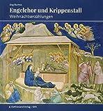 Engelchor und Krippenstall: Weihnachtserzählungen