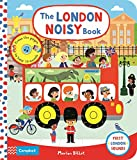 The London Noisy Book: A Press-the-page Sound Book (First London Sounds)