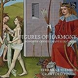 Lieder aus dem Codex Chantilly (ca.1390) - Figures of Harmony