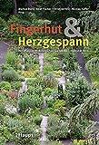 Fingerhut & Herzgespann: Heilpflanzen im Botanischen Garten der Universität Bern