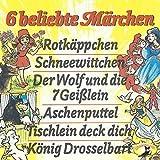 6 beliebte Märchen (Hörspiel)